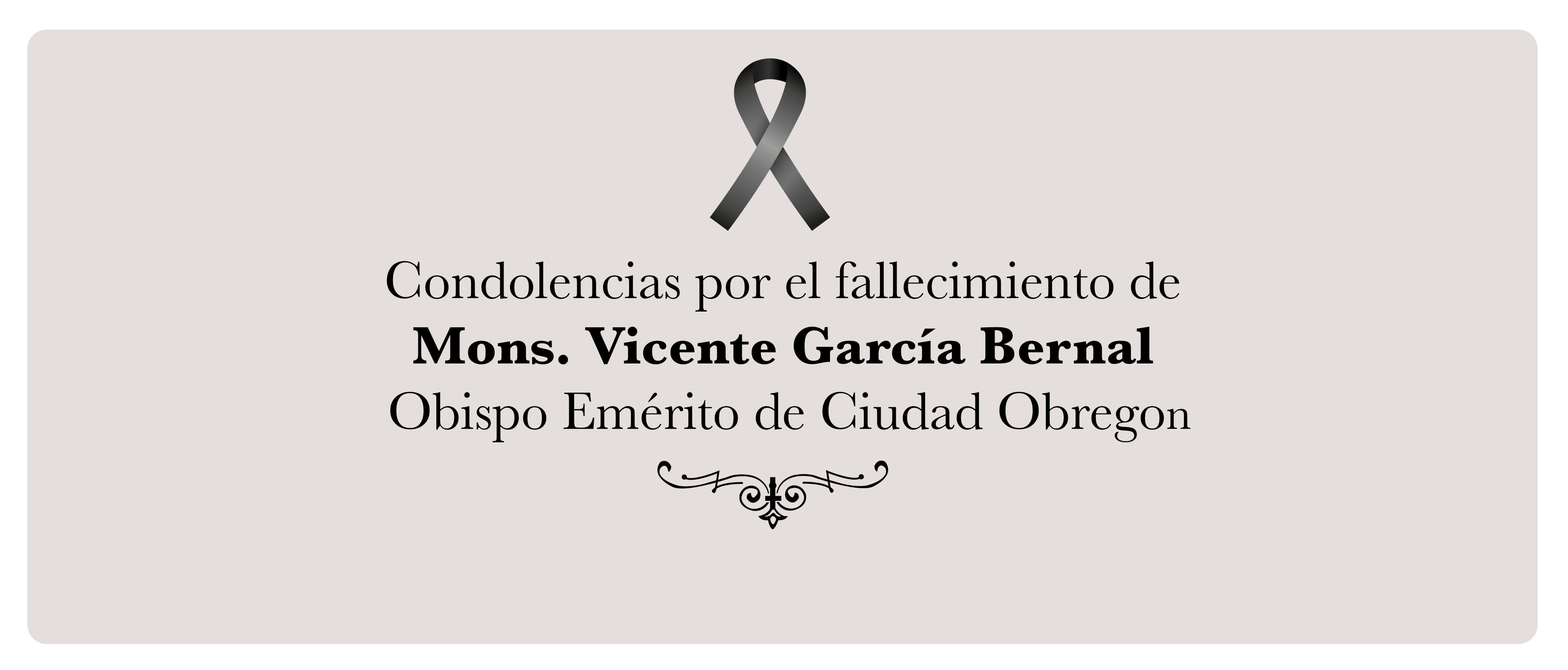 Comunicado Por El Fallecimiento De Mons Vicente García Bernal